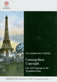 Omslagsbild Cosmopolitan Copyright. Law and Language in the Translation Zone