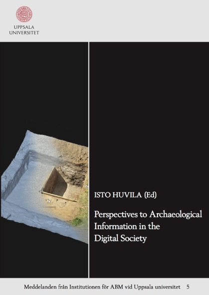 Omslagsbild Perspectives to Archaeological Information in the Digital Society